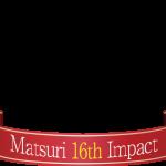 「紅白祭」matsuri 16th Impactのバナーを変えてみただけ